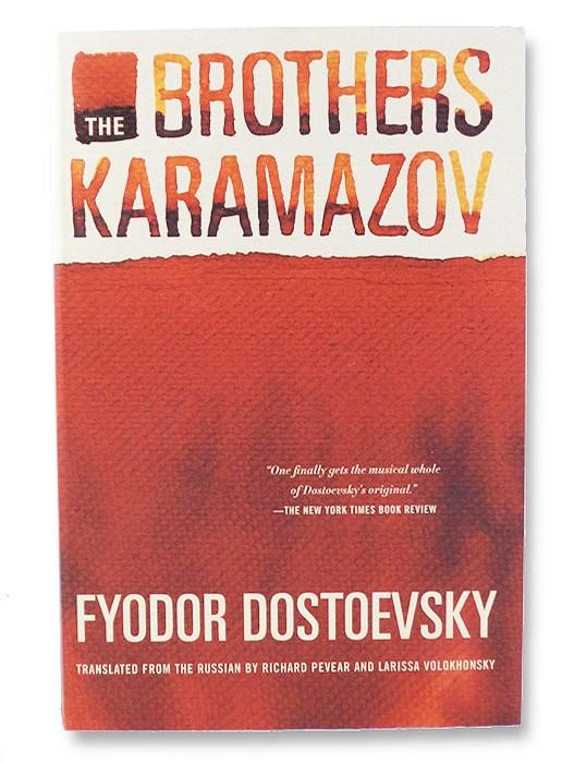 The Brothers Karamazov: A Novel in Four Parts with Epilogue, Dostoevsky, Fyodor; Pevear, Richard; Volokhonsky, Larissa