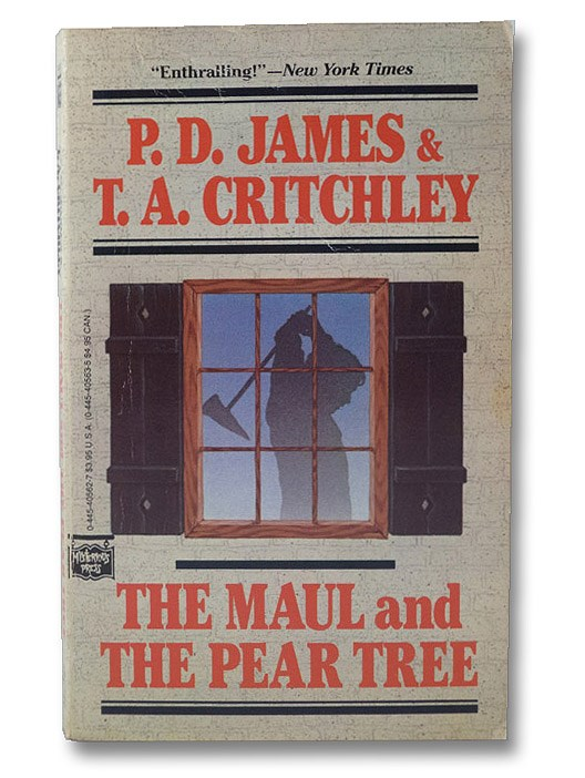 The Maul and The Pear Tree, James, P.D.; Critchley, T. A.