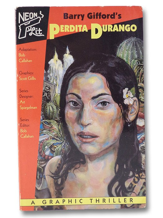 Barry Gifford's Perdita Durango: A Graphic Thriller, Gifford, Barry