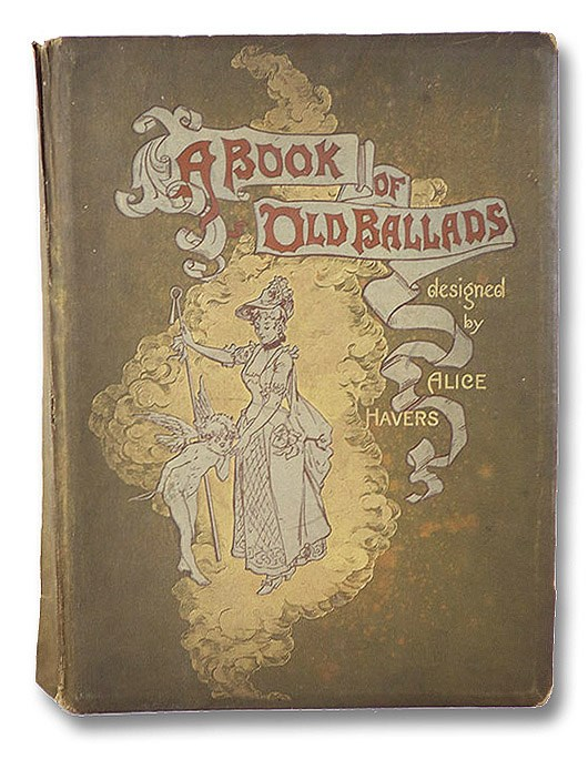 A Book of Old Ballads, Havers, Alice