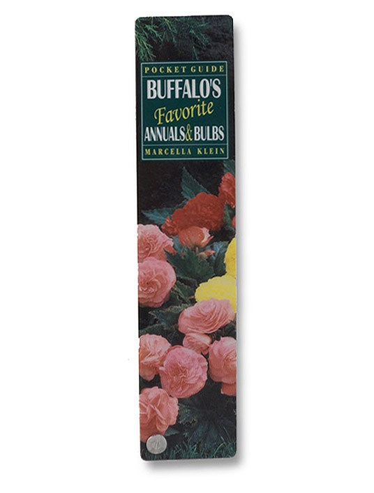 Buffalo's Favorite Annuals & Bulbs: Pocket Guide, Klein, Marcella