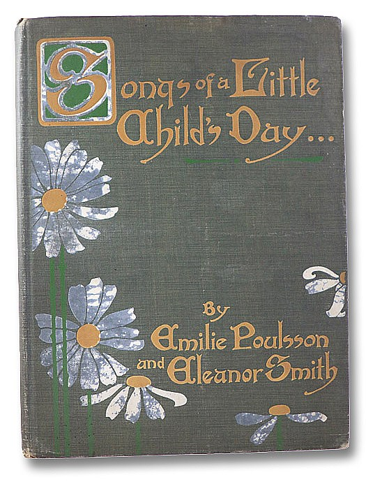 Songs of a Little Child's Day, Poulsson, Emilie; Smith, Eleanor