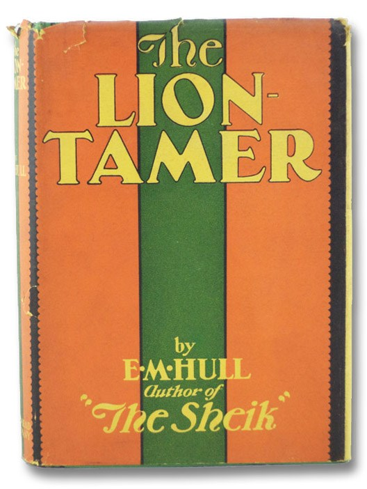 The Lion-Tamer, Hull, E.M.