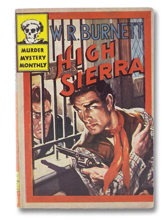 High Sierra (Murder Mystery Monthly No. 40), Burnett, W.R.