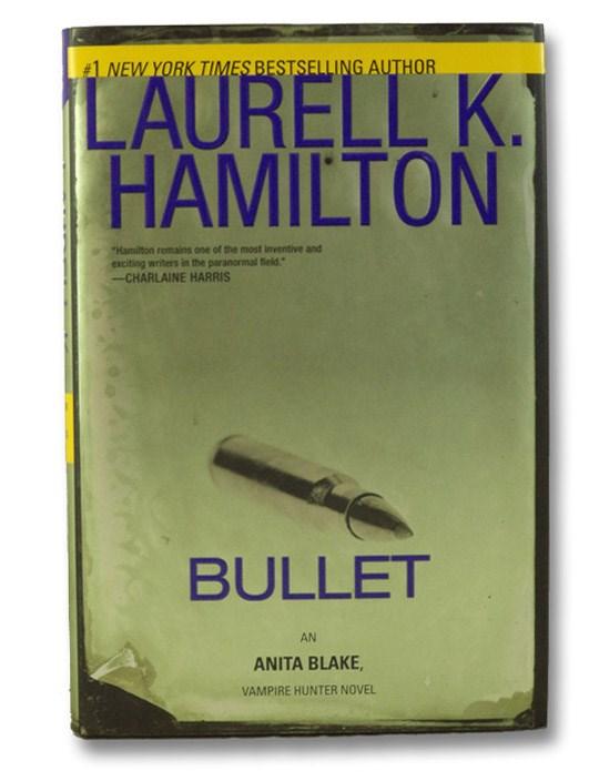 Bullet (Anita Blake, Vampire Hunter), Hamilton, Laurell K.