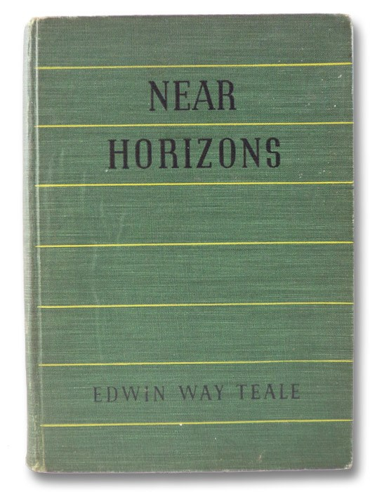 Near Horizons: The Story of an Insect Garden, Teale, Edwin Way