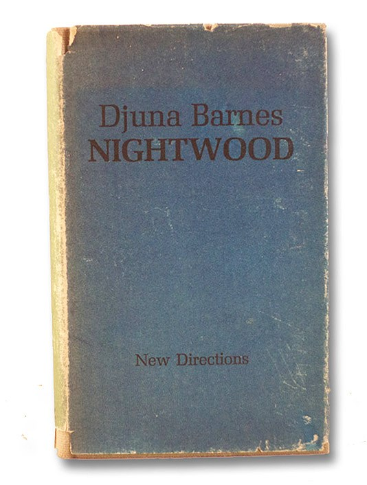 Nightwood, Barnes, Djuna; Eliot, T.S. (Introduction)