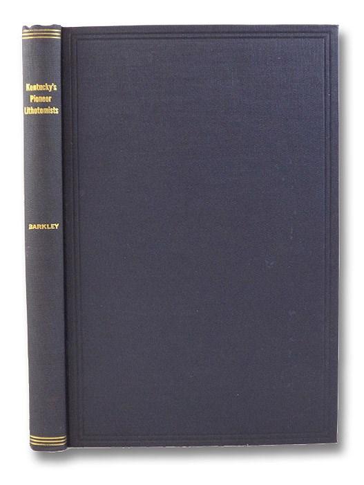 Kentucky's Pioneer Lithotomists, Barkley, A.H.