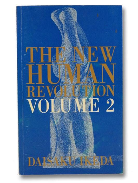 The New Human Revolution (Vol. 2), Ikeda, Daisaku