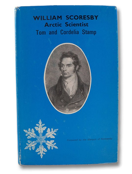 William Scoresby: Arctic Scientist, Stamp, Tom & Cordelia; Marquis of Normanby
