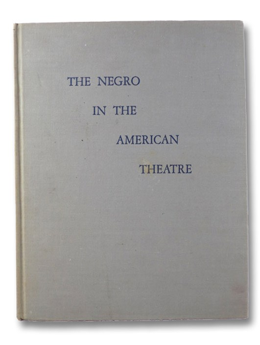 The Negro in the American Theater, Isaacs, Edith Juliet Rich