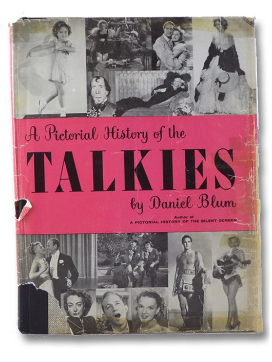 A Pictorial History of the Talkies, Blum, Daniel