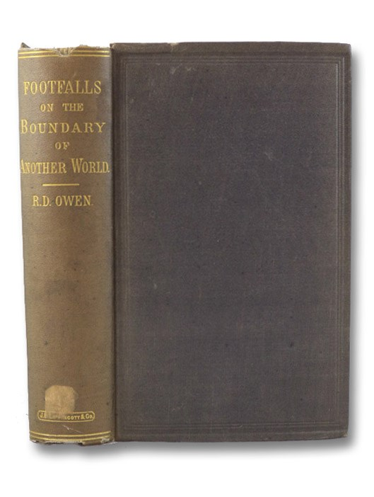 Footfalls on the Boundary of Another World. With Narrative Illustrations., Owen, Robert Dale