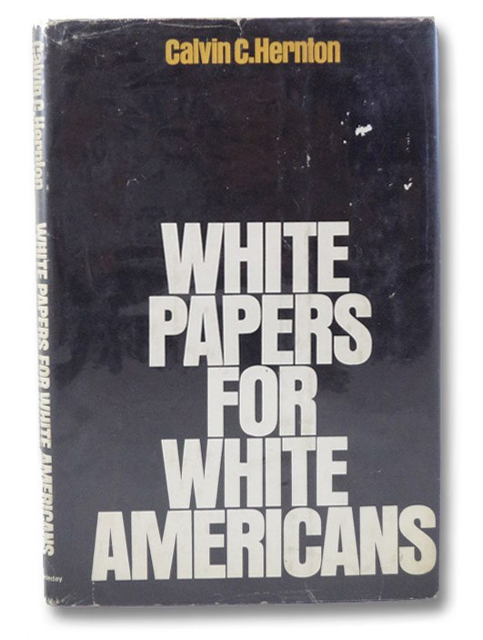 White Papers for White Americans, Hernton, Calvin C.