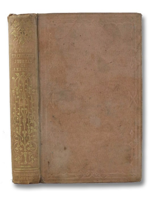 A Young Traveller's Journal of a Tour in North and South America during the Year 1850., Stuart-Wortley, Victoria Alexandrina Maria Louisa