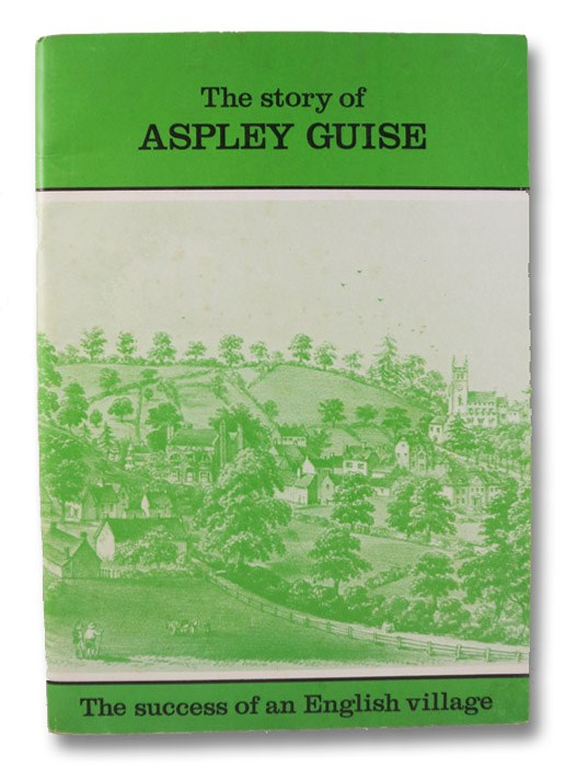 The Story of Aspley Guise: The Success of an English Village, Christodoulou, Joan