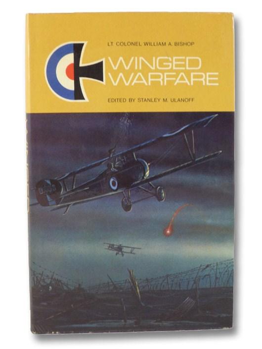 Winged Warfare, Bishop, William A.; Ulanoff, Stanley M.