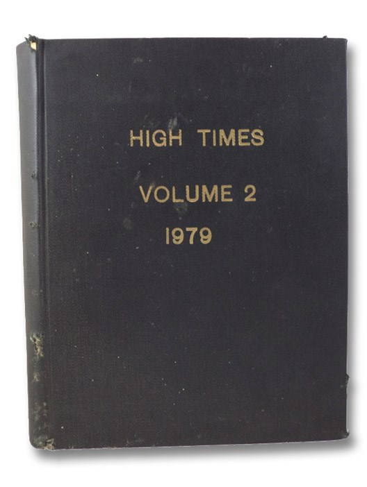 Bound Volume 2: Six Issues of High Times Magazine: January 1979 No. 41 - June 1979 No. 46, High Times Magazine