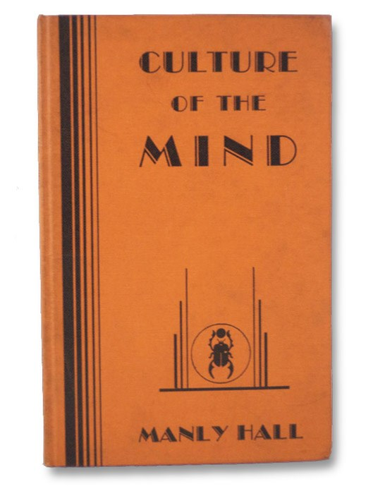Culture of the Mind, Hall, Manly P. [Palmer]