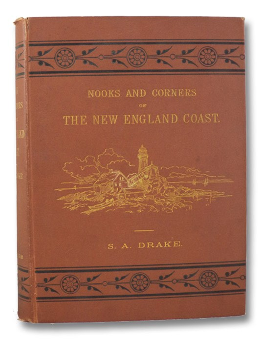 Nooks and Corners of the New England Coast, Drake, Samuel Adams