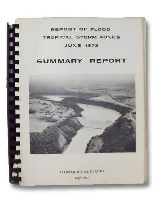 Report of Flood, Tropical Storm Agnes, June 1972, Summary Report