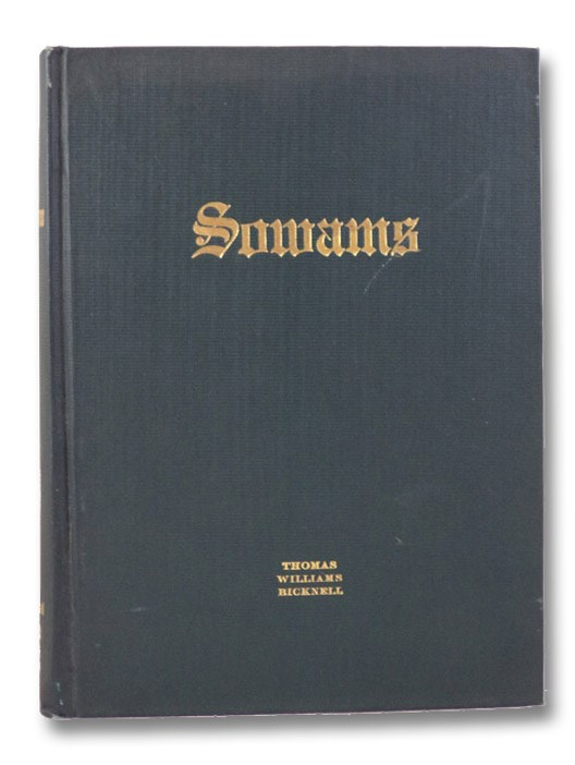 Sowams: With Ancient Records of Sowams and Parts Adjacent - Illustrated, Bicknell, Thomas W.