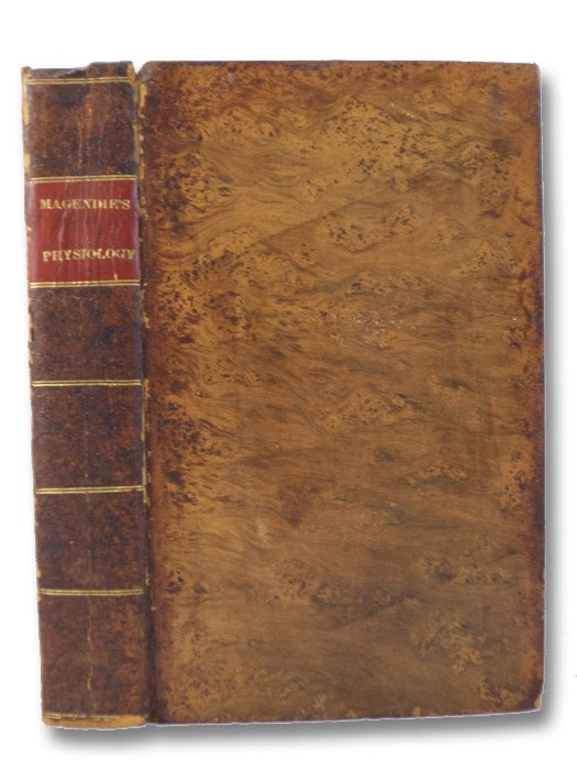 An Elementary Compendium of Physiology; for the Use of Students., Magendie, F.; Milligan, E.; A Physician of Philadelphia