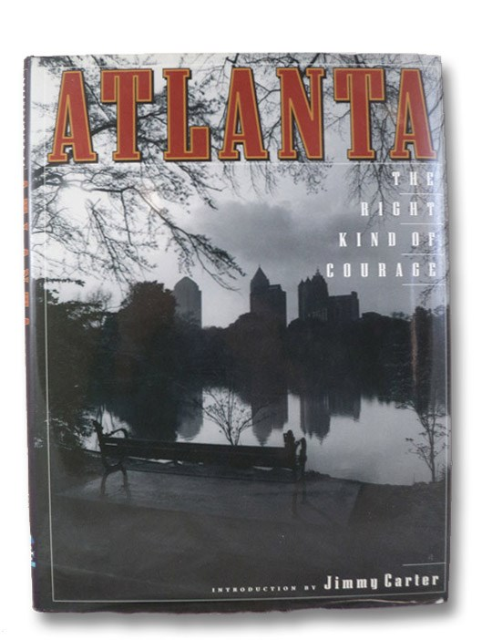 Atlanta: The Right Kind of Courage (Urban Tapestry Series), Carter, Jimmy