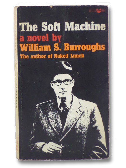 The Soft Machine, Burroughs, William S.