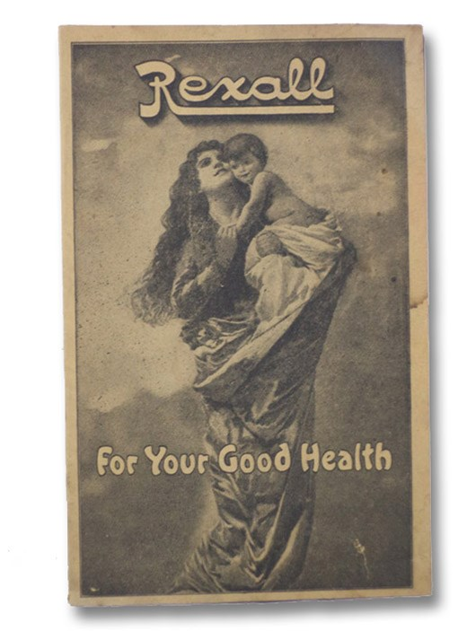 For Your Good Health, Rexall