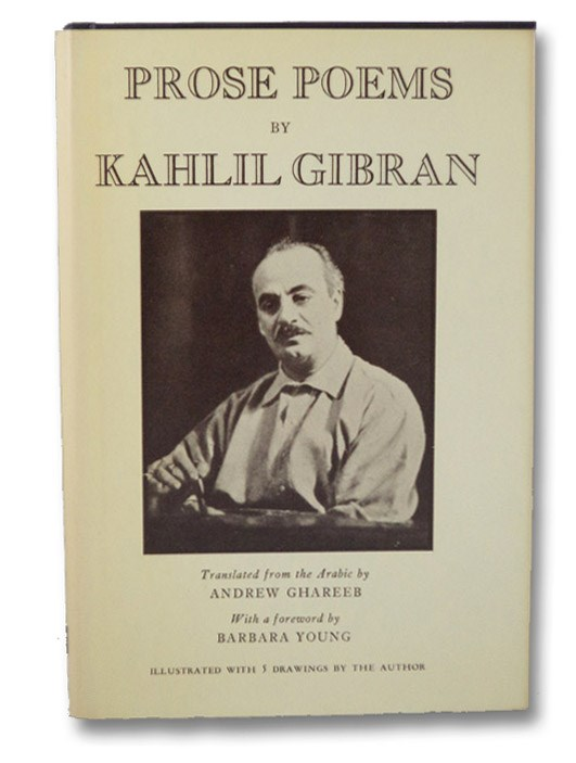 Prose Poems, Gibran, Kahlil; Ghareeb, Andrew; Young, Barbara