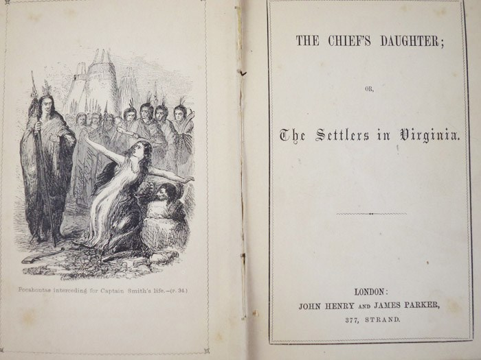 The Chief's Daughter; or, The Settlers in Virginia (The New Series of Historical Tales illustrated the chief Events in Ecclesiastical History, British, American, and General, Number 3.)