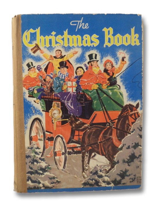 The Christmas Book: Christmas Stories for Children; Holiday Verses and Pictures; Games and Puzzles for Christmas Day