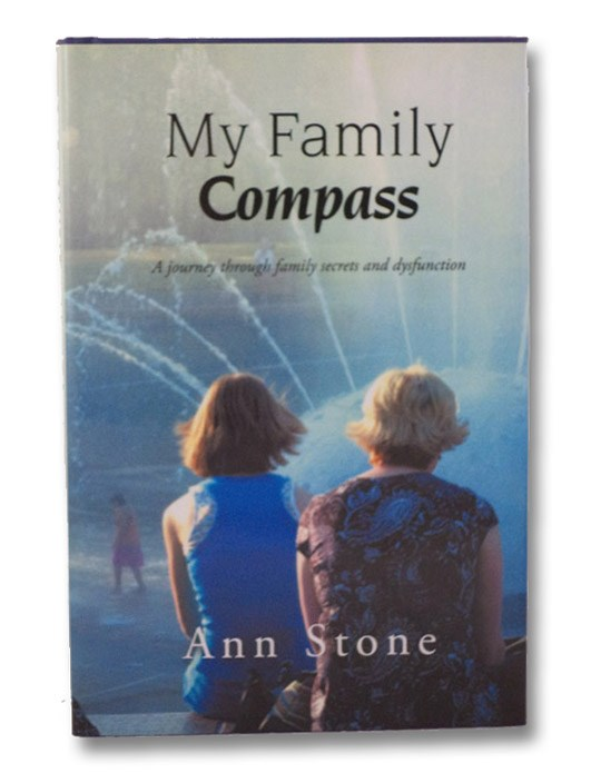 My Family Compass: A Journey through Family Secrets and Dysfunction, Stone, Ann [La Sala, Jenny]