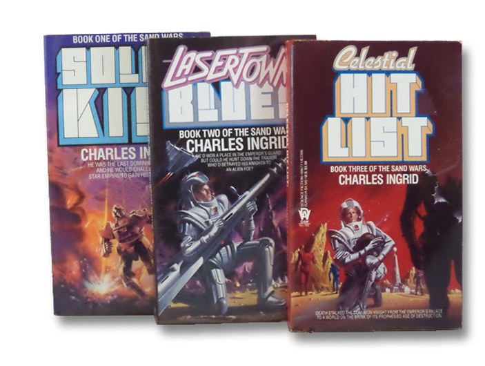 The Sand Wars Books 1-3: Solar Kill, Lasertown Blues, Celestial Hit List, Ingrid, Charles