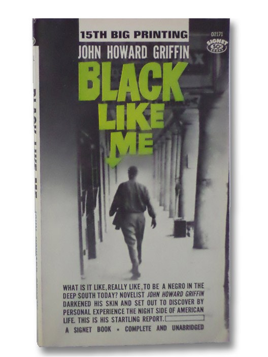 Black Like Me, Griffin, John Howard