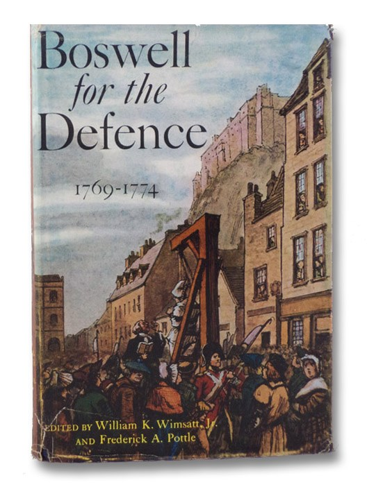 Boswell for the Defence, 1769-1774 (The Yale Editions of The Private Papers of James Boswell), Wimsatt, William K.; Pottle, Frederick A.