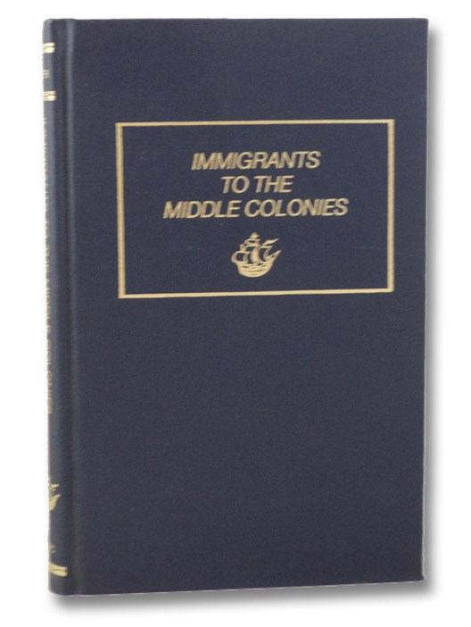 Immigrants To The Middle Colonies, Tepper, Michael