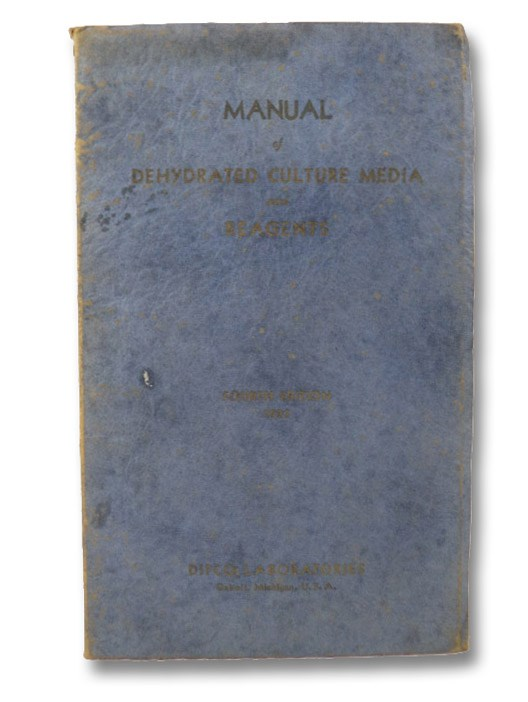 Manual of Dehydrated Culture Media and Reagents, Difco Laboratories