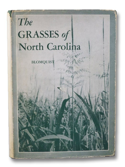 The Grasses of North Carolina, Blomquist, H.L.