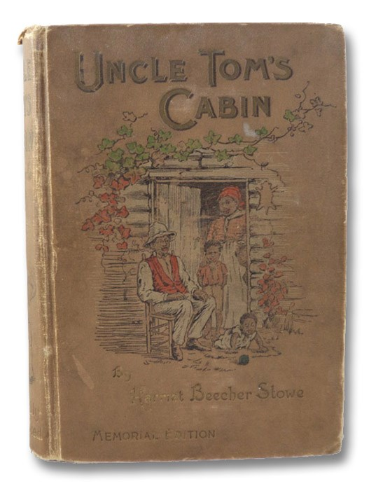 Uncle Tom's Cabin: A Tale of Life among the Lowly, with over 100 Illustrations from Original Drawings by Celebrated Artists (Memorial Edition), Stowe, Harriet Beecher