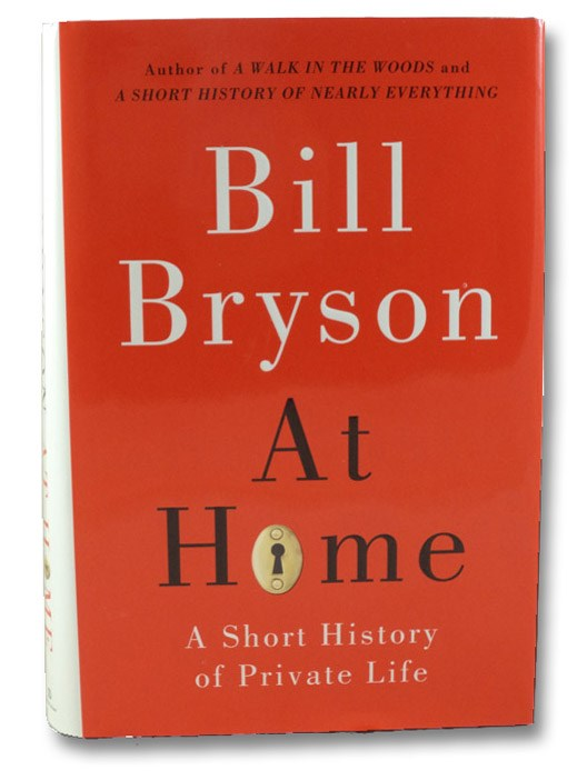 At Home: A Short History of Private Life, Bryson, Bill