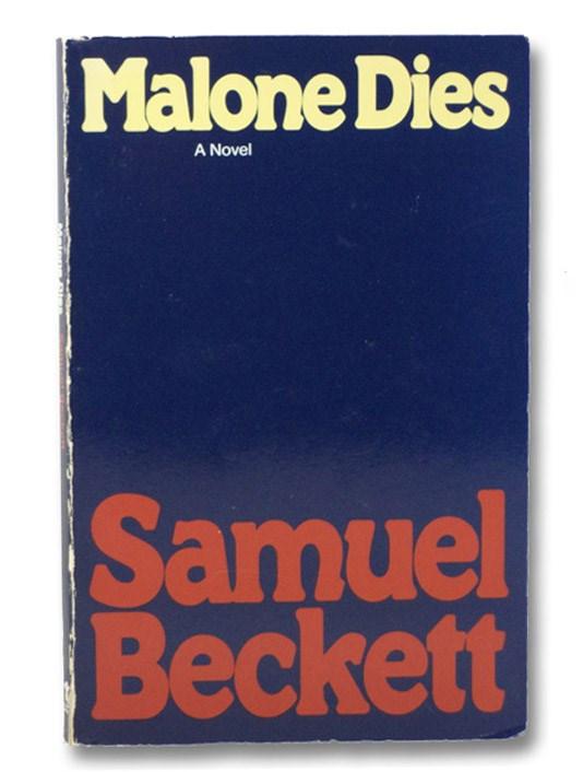Malone Dies, Beckett, Samuel