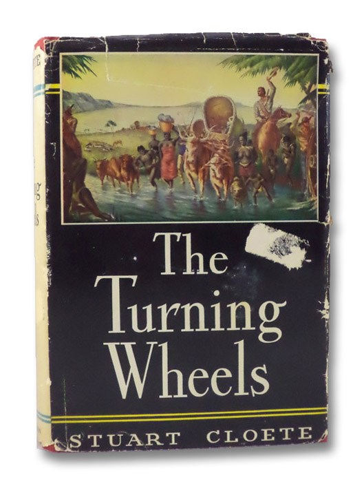 The Turning Wheels, Cloete, Stuart