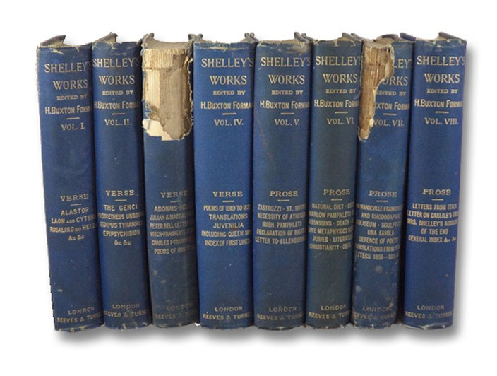 The Works of Percy Bysshe Shelley in Verse and Prose, Now First Brought Together with Many Pieces Not Before Published, in Eight Volumes: Poetry I-IV, Prose I-IV, Shelley, Percy Bysshe; Forman, Harry Buxton