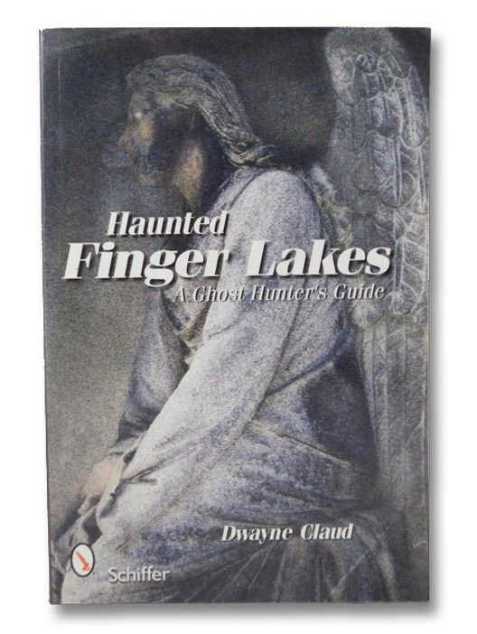 Haunted Finger Lakes, Claud, Dwayne