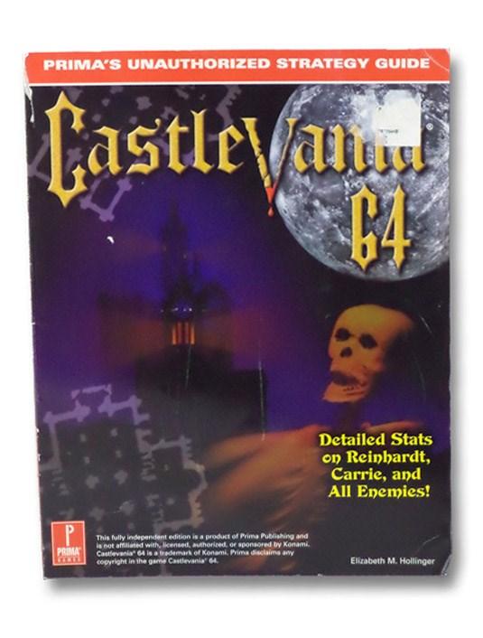 Castlevania 64 (Prima's Unauthorized Strategy Guide), Hollinger, Elizabeth M.