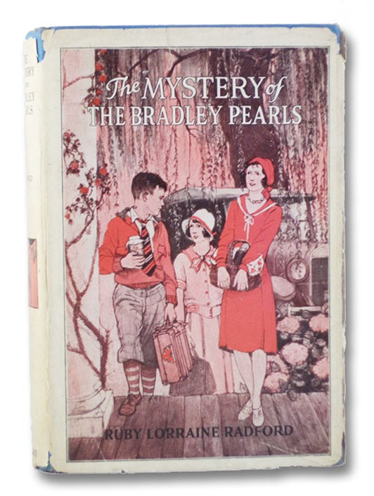 The Mystery of the Bradley Pearls, Radford, Ruby Lorraine