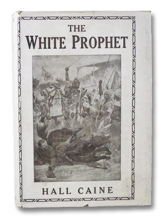 The White Prophet: A Novel, Caine, Hall
