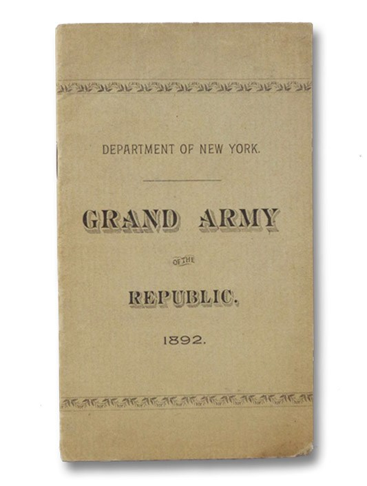 Roster of the Department of New York, Grand Army of the Republic. Albany, 1892.